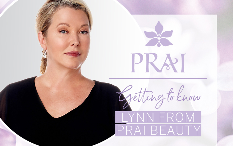 Getting to know Lynn from Prai Beauty